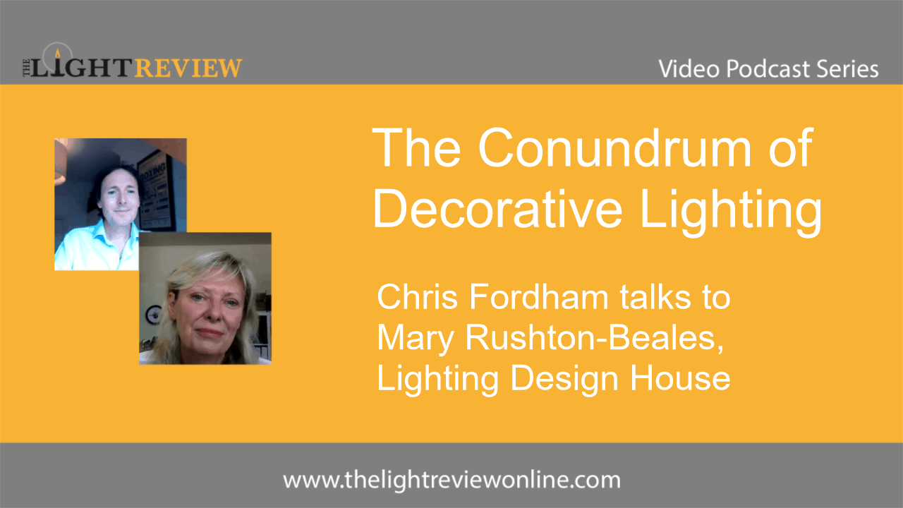 The Conundrum of Decorative Lighting: Mary Rushton-Beales
